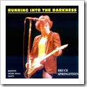 1977.03.24 - Running Into The Darkness (E. St. Records)