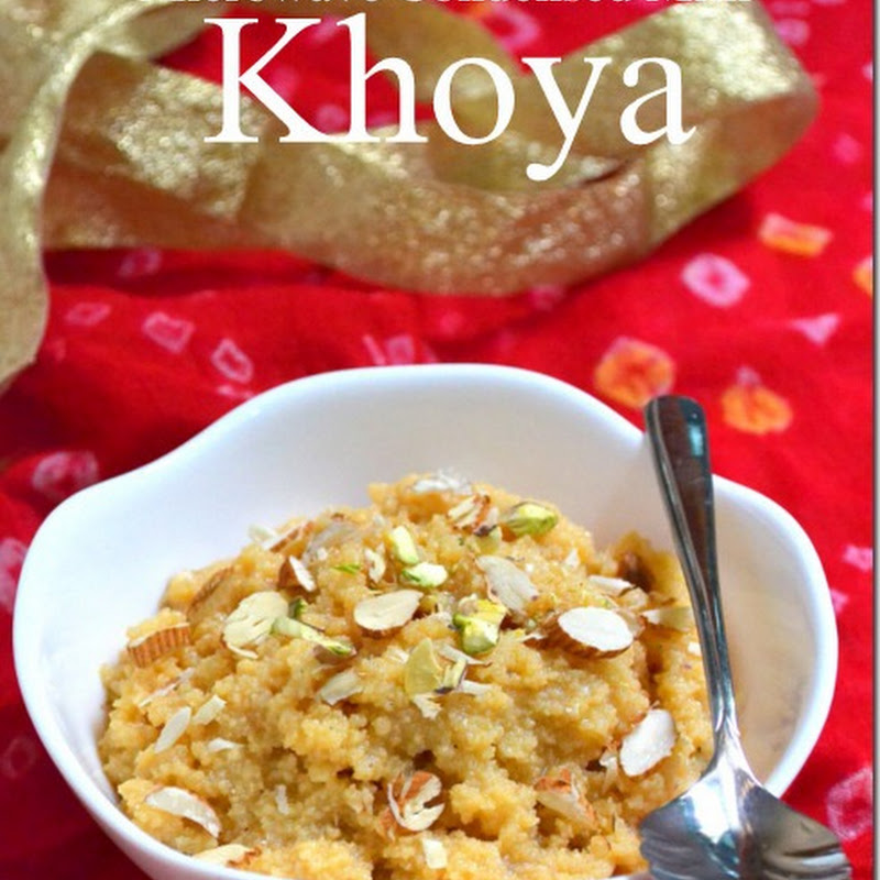 Easy Microwave Khoya Recipe