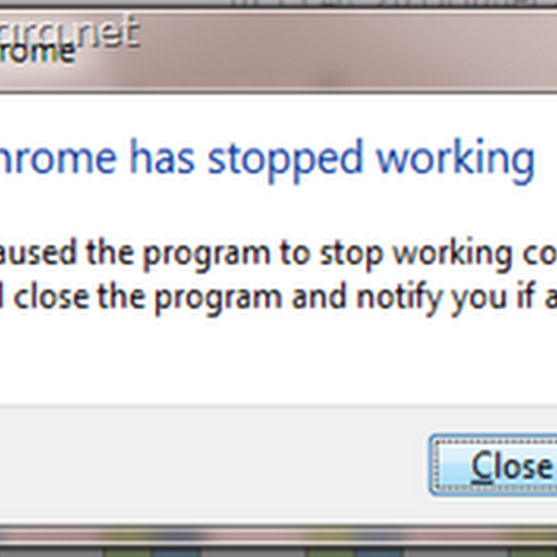 เมื่อ Google chrome แจ้ง Google chrome has stopped working