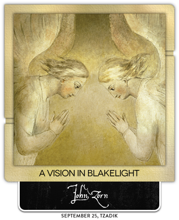 A Vision in Blakelight by John Zorn