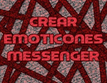 crear emoticones para el messenger - imagen principal del post