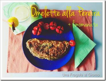 sostiene pereira omelette e limonata