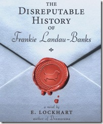audio book cover of The Disreputable History of Frankie Landau-Banks by E. Lockhart
