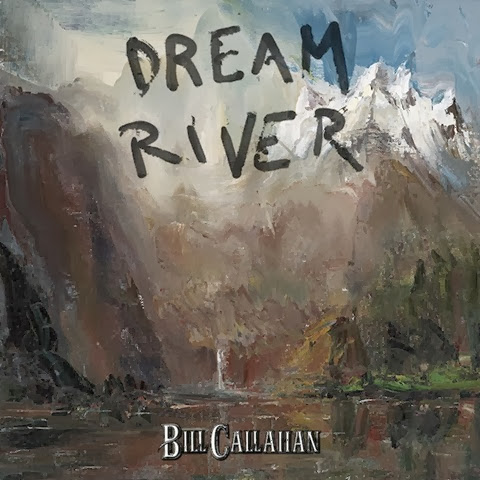 Bill Callahan dreamriver