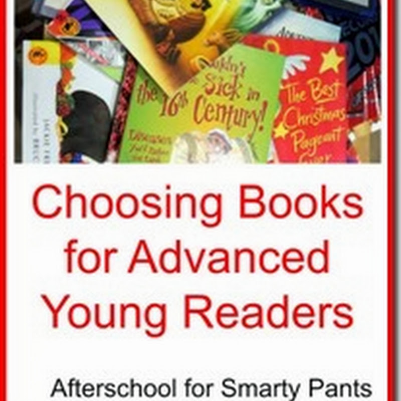 Choosing Books for Advanced Readers