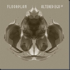 Floorplan ‎– Altered Ego EP