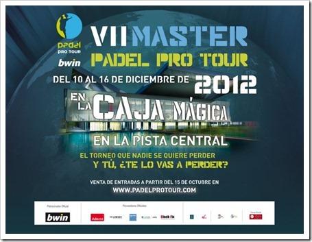 El VII Máster Bwin Padel Pro Tour se disputará en estadio 1 de la Caja Mágica, diciembre 2012.