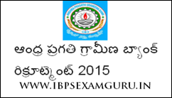 Andhra Pragathi Grameena Bank 482 Officer & Assistant Recruitment 2015