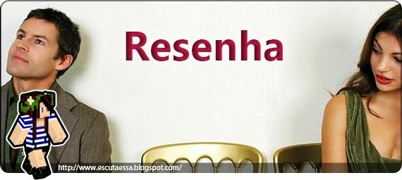 Banner Resenha - Os Solteiros
