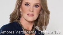 Amores Verdaderos Capitulo 136