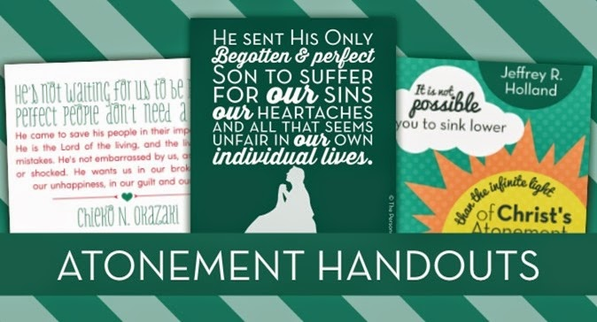Come Follow Me: The Atonement of Jesus Christ HANDOUTS | Free Download