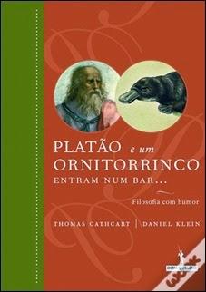 Platão e um Ornitorrinco entram num Bar... de Thomas Cathcart e Daniel Klein