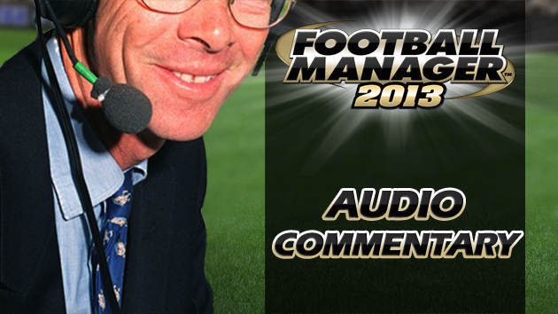 Audio Commentary for Football Manager 2013