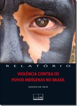 1107_3110_relatorioindigena2010_2