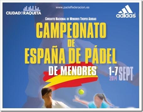 Campeonato de España de Pádel de Menores del 3 al 7 de septiembre de 2014 en Ciudad de la Raqueta (Madrid).