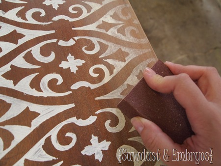Sanding after Stenciling {Sawdust and Embryos}