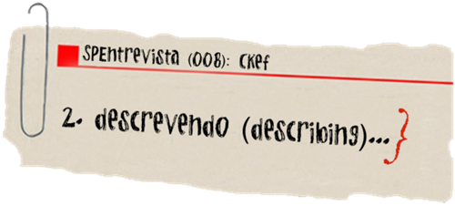 SPEntrevista Ckef (lassoares-rct3) III