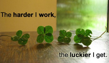 harder-i-work-luckier-i-get