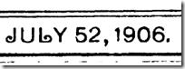 July 52, 1906