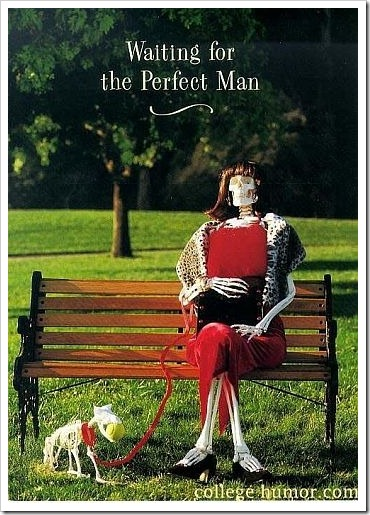 Waiting for the perfect man skeleton.