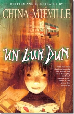 book cover of Un Lun Dun by China Miéville