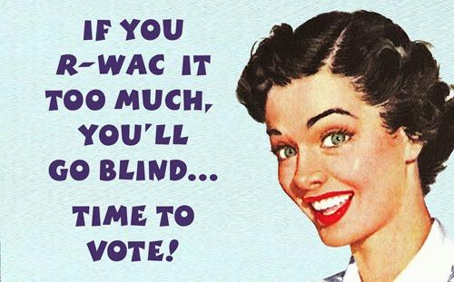 Vote, ya filthy animal!