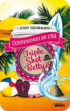 confesiones-de-una-triple-shot-betty-9788492929658