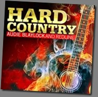 Audie Blaylock Releases First Single from Upcoming Album HARD COUNTRY
