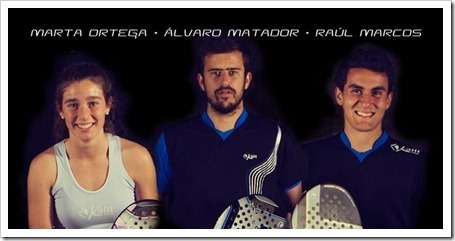 Trío de Campeones KAITT en el Torneo Apertura The Circuit CAC ebn Pozuelo Pádel Club