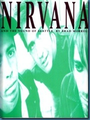 brad.morrell.nirvana.sound.of.seattle