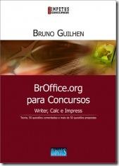 5 - BrOffice.org para Concursos - Writer, Calc e Impress – Bruno Guilhen