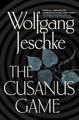 The Cusanus Game - Wolfgang Jeschke