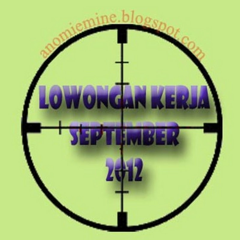 Lowongan Kerja Jakarta September 2012 Terbaru