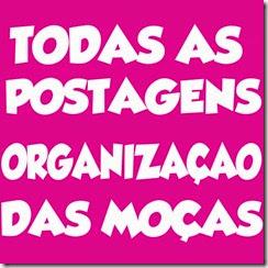 TODAS AS POSTAGENS ORGANIZAÇÃO DAS MOÇAS - CLIQUE AQUI