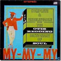 Complete & Unbelievable The Otis Redding Dictionary of Soul