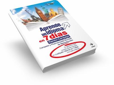 APRENDE UN IDIOMA EN SIETE DÍAS, Ramón Campayo [ Libro ] – El método que garantiza desenvolverte en cualquier idioma en 7 días