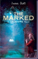 The Marked by Inara Scott