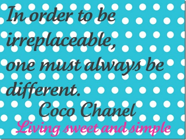 In order to be irreplaceable-coco chanel