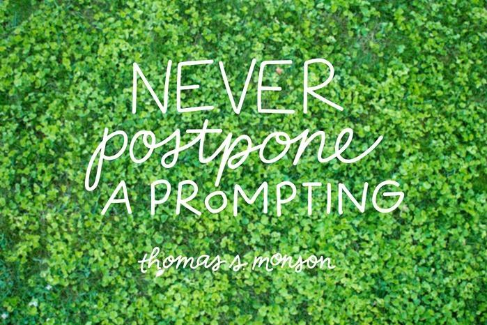 never postpone a prompting