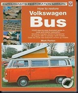 how-to-restore-volkswagen-bus-your-step-by-step-illustrated-guide-to-body-and-interior-restoration