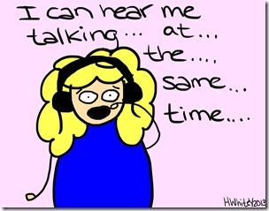 ThatWhiteGirl - Windows 7 is okay - I can hear me talking