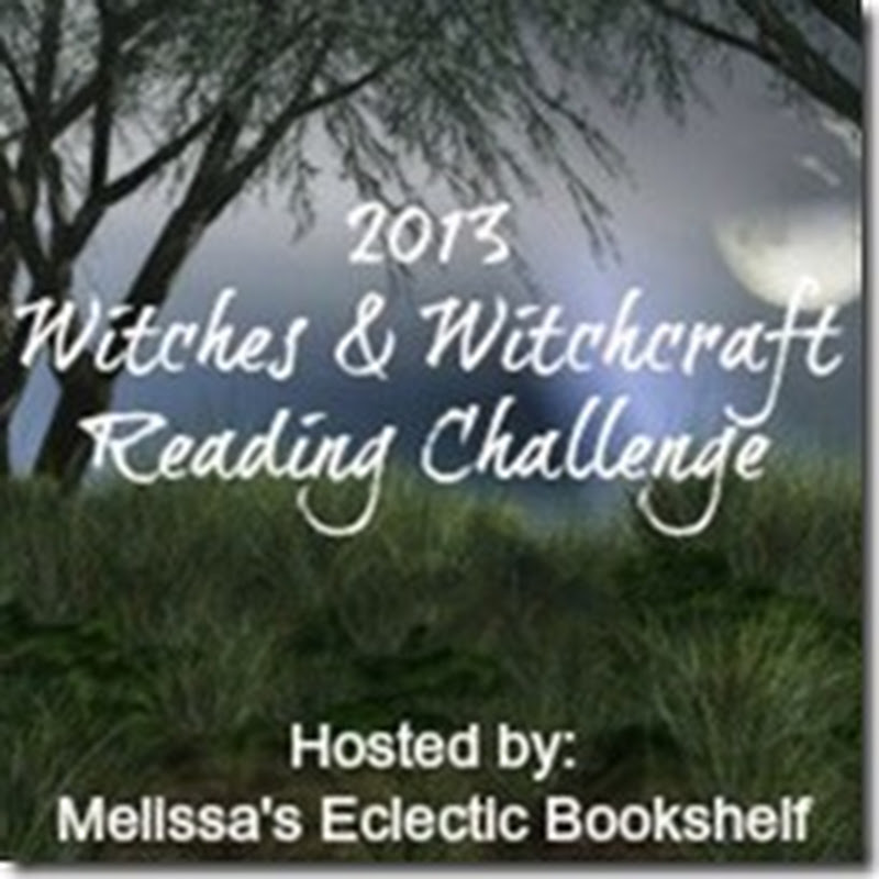 Joining the 2013 Witches & Witchcraft Reading Challenge!