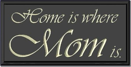 home is where mom is sh_LRG
