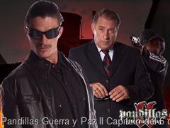 Pandillas Guerra y Paz II Capitulo del 6 de Septiembre de 2013