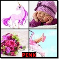 PINK- 4 Pics 1 Word Answers 3 Letters