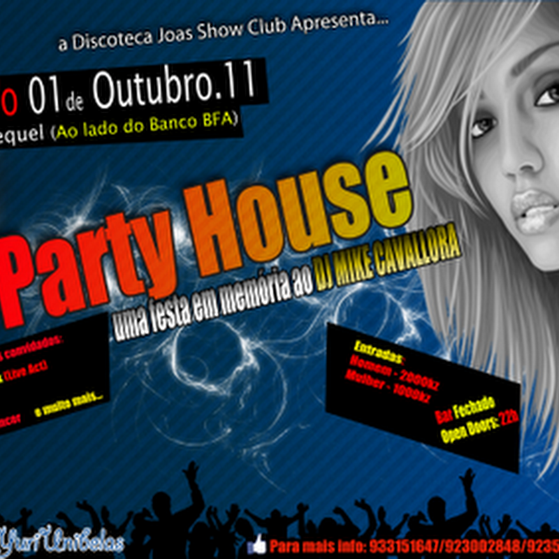 Discoteca Joas Show Club Apresenta: Party House [Panfleto]