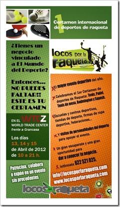 1er Certamen Internacional de Deportes de Raqueta en Zaragoza del 13 al 15 de abril 2012.