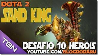 Dota 2: Desafio 10 Heróis – Sand King
