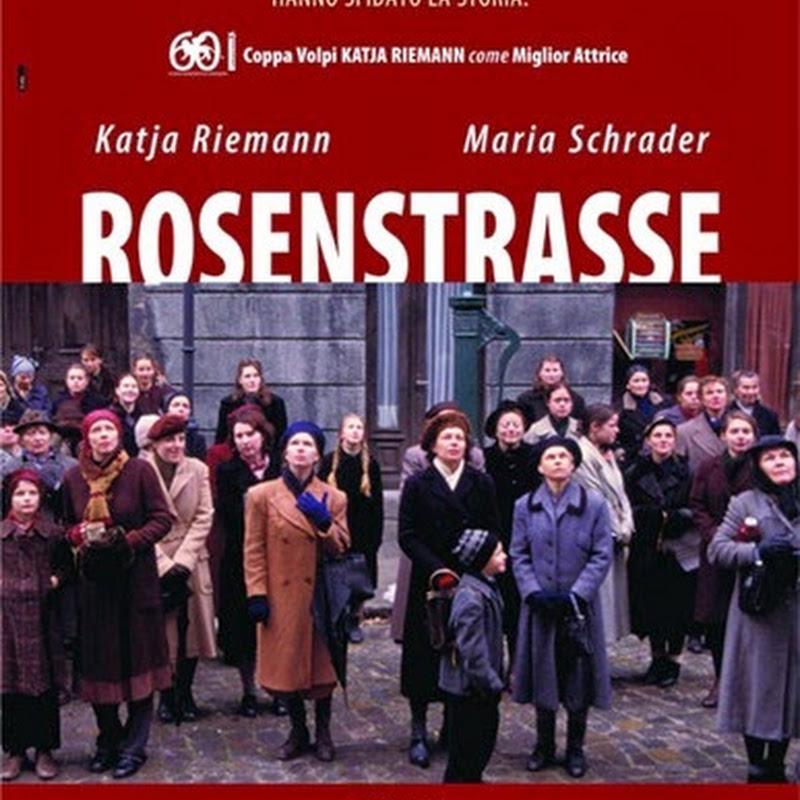 Rosenstrasse un film in cui la deportazione degli ebrei fa da sfondo ad una storia sentimentale.