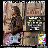 Workshop com Cleber Shimu na Vannucci Instrumentos Musicais em Itu